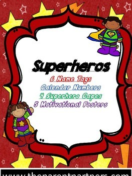 Superheros: Name tags, calendar numbers, capes, motivational posters