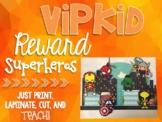 Superheros Reward - VIPKID Reward - ESL Online Teaching