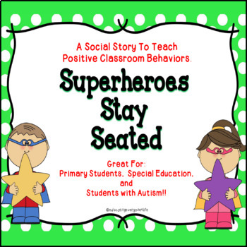 Social Story - Superheroes Stay Seated
