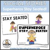 Social StorySuperheroes Stay Seated