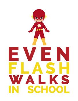 Superheros even at School