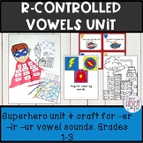 r-controlled vowels activities Superheros theme -er -ir -ur craft