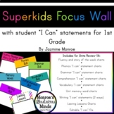 Superkids Focus Wall with I Can Statements -- 1st Grade [2