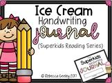 Superkids Reading Program: Ice Cream Handwriting Journal