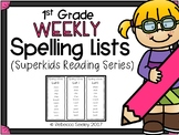Superkids Reading Series- 1st Grade Spelling Lists