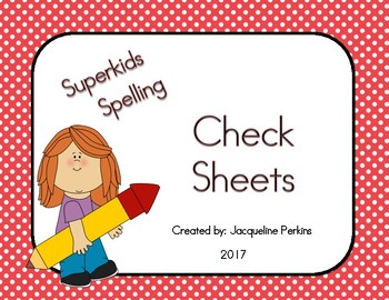 Superkids Spelling Words- Check Sheets