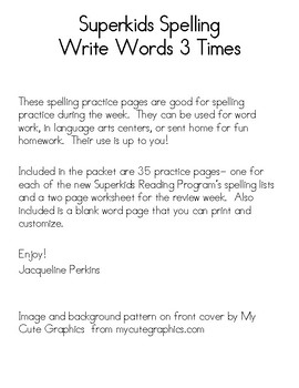 Superkids Spelling Words- Write 3 Times