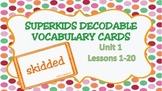 Superkids Unit 1 Decodable Vocabulary Cards