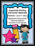 Superkids Writing and Center Materials:  First Grade, Level 3, Unit 1