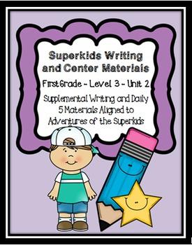 Superkids Writing and Center Materials:  First Grade, Level 3, Unit 2
