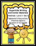 Superkids Writing and Center Materials:  First Grade, Level 3, Unit 3