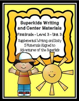 Superkids Writing and Center Materials:  First Grade, Level 3, Unit 3