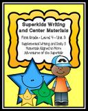 Superkids Writing and Center Materials:  First Grade, Level 4, Unit 3