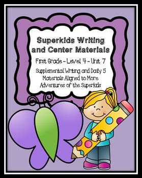 Superkids Writing and Center Materials:  First Grade, Level 4, Unit 7