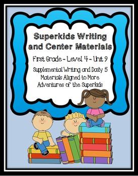 Superkids Writing and Center Materials:  First Grade, Level 4, Unit 9