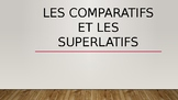 Superlatifs vs Comparatifs