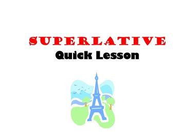 Superlative Comparing: French Quick Lesson
