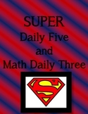 Superman Theme Posters: Daily five (5) and Math Daily Three (3)