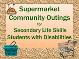 Supermarket Community Outing Printable Activities for Seco