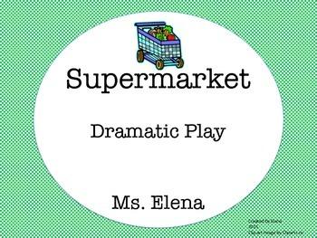 Supermarket Dramatic Play Center