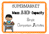 Supermarket Measurement - Mass and Capacity