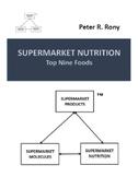 Supermarket Nutrition: Top Nine Foods (Supermarket Series)