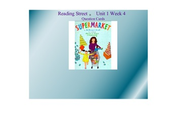 """Supermarket"" Reading Street Unit 1 Week 4 Question Cards"