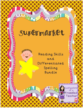 Supermarket Reading and Spelling Bundle (Scott Foresman Reading Street)