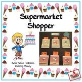 Solve Word Problems Involving Money at the Supermarket Shopper