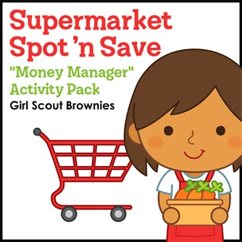 """Supermarket Spot 'n Save - Girl Scout Brownies - """"Money Ma"""
