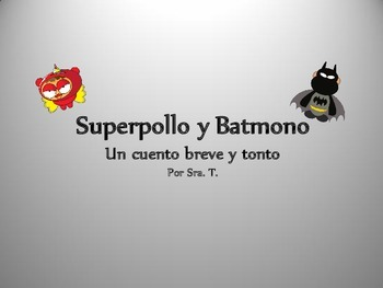 SPANISH Superpollo y Batmono