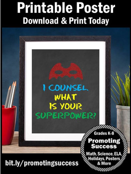 I Counsel. What is your Superpower? School Counselor Office Decor