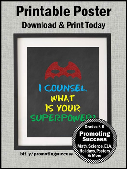 School Counselor Sign, I Counsel, What is your Superpower? Appreciation Gift