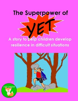 Superpower of YET: Creating Resilience in Youth