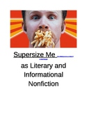 Supersize Me as Literary and Informational Nonfiction