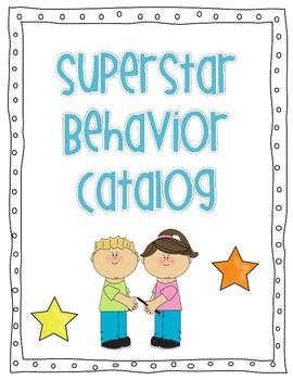 Superstar Behavior Catalog