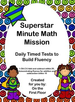 Superstar Minute Math Mission-Daily Timed Tests to Build Addition Fluency