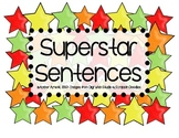 Superstar Sentences! Punctuation, Types of Sentences