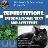 Superstitions Reading Passage:  Informational Text, Writing Prompt, Word Puzzles