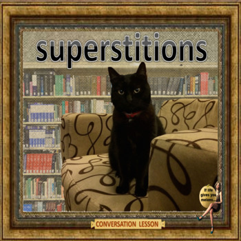 Superstitions - What does science say? ESL student Conversation