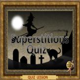 Superstitions quiz– a no prep lesson for ESL adult English conversation