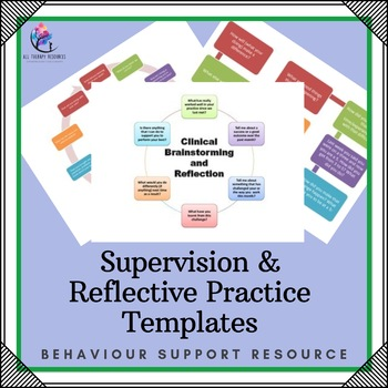 Supervision and Reflective Practice Templates