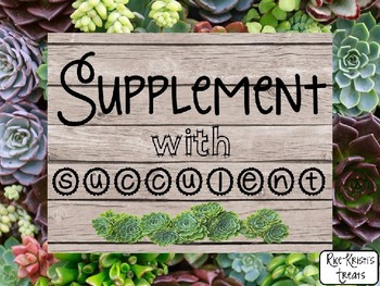 Supplement With Succulents