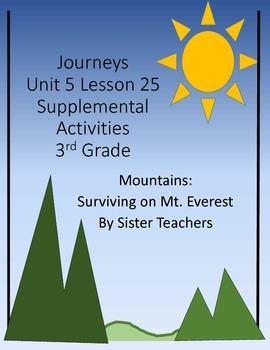 Supplemental Activities- Journeys Unit 5 Lesson 25 - Mountains: