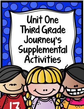 Supplemental Activities for Third Grade Journeys Unit 1 BUNDLE (Lessons 1-5)