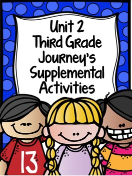 Supplemental Activities for Third Grade Journeys Unit 2 BUNDLE (Lessons 6-10)