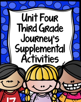 Third Grade Journey's Supplemental Activities Unit 4 BUNDL