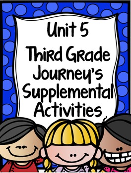 Supplemental Activities for Third Grade Journeys Unit 5 BUNDLE (Lessons 21-25)