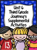 Supplemental Activities for Third Grade Journeys Unit 6 BUNDLE (Lessons 26-30)
