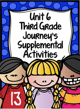 Supplemental Activities for Third Grade Journeys Unit 6 BUNDLE (Lessons 26-30)